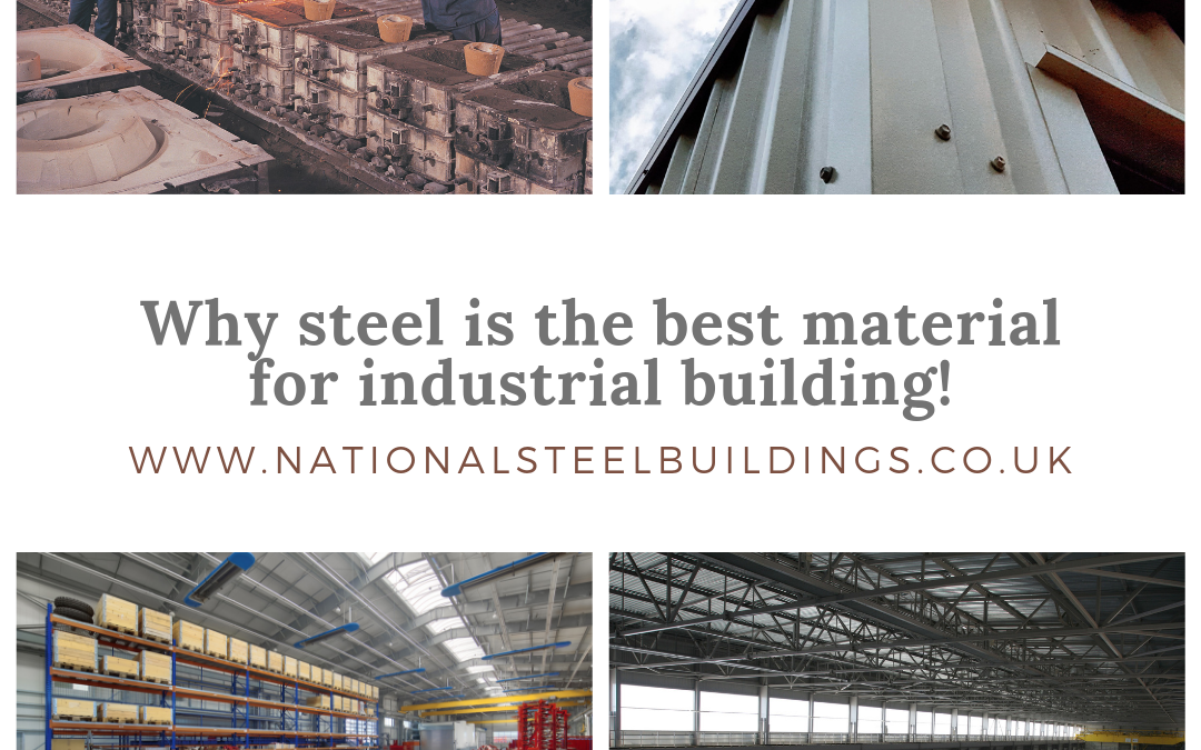 Why steel is the best material for industrial building!